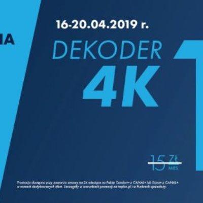Od 16 do 20 kwietnia NAJEM DEKODERA 4K ZA 1 ZŁ